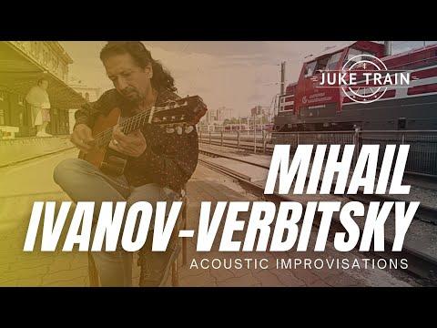 Mihail Ivanov (Verbitsky) - Shtar - Juke Train 236