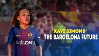 Xavi Simons ● The Future of FC Barcelona ● 2014-2018