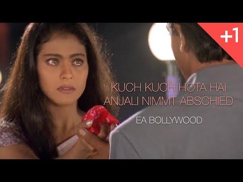 Kuch Kuch Hota Hai Und Ganz Plotzlich Ist Es Liebe Anjali Nimmt