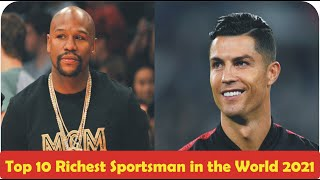 Top 10 Richest Sportsman in the World 2021