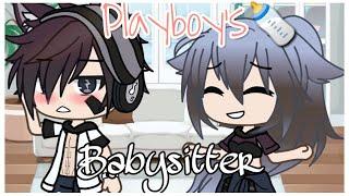 Playboy's Babysitter | glmm | gacha life mini movie