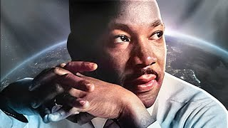 A Message For All Of Humanity - Martin Luther King Jr.   Part 2