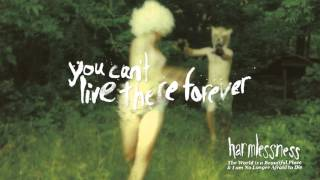 "The World is a Beautiful Place & I am No Longer Afraid to Die - ""You Can't Live There Forever"""
