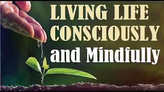 LIVING LIFE CONSCIOUSLY & MINDFULLY #2 of Torah Tools for Jewish Spiritual Growth – Jews for Judaism