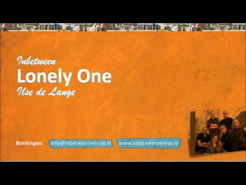 Inbetween - Lonely One (Ilse De Lange)