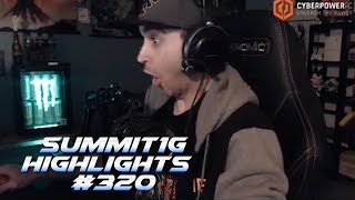 Summit1G Stream Highlights #320