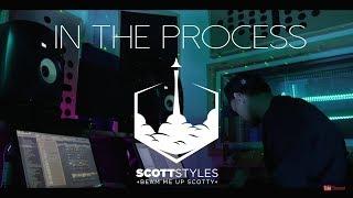 Scott Styles - In The Process E1 ( Ace Hood - Give Thanks - Beat break down)