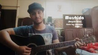 Murshida | Arijit Singh | Begum Jaan (2017) | Cover by Shubham Singh