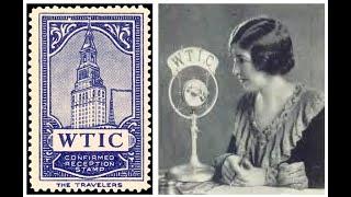 WTIC Radio, 1924-1934 | Hartford, CT | Merry Madcaps, Rudy Vallée, Art McGinley, Ed Begley | 1965