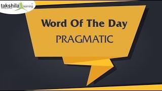 Word of The Day-6| Pragmatic| Vocabulary Tutorial |Takshila Learning for Banking Exam-SBI PO 2019