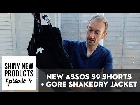 NEW Assos S9 shorts & Gore ShakeDry Stretch Jacket   Shiny new things Episode 4
