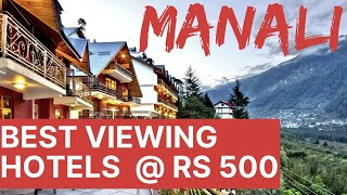 HOTELS IN MANALI BEST VIEWING    BUDGET HOTELS