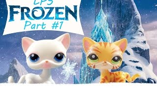 LPS: Frozen Part 1