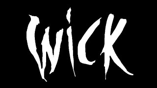 Wick video