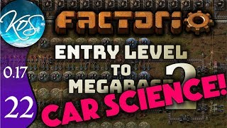 Factorio 0.17 Ep 22: CAR SCIENCE - Entry Level to Megabase 2 - Tutorial Let's Play, Gameplay