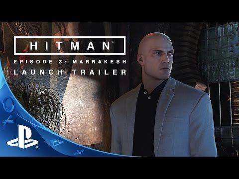 HITMAN - Episode 3: Marrakesh Launch Trailer | PS4 thumbnail
