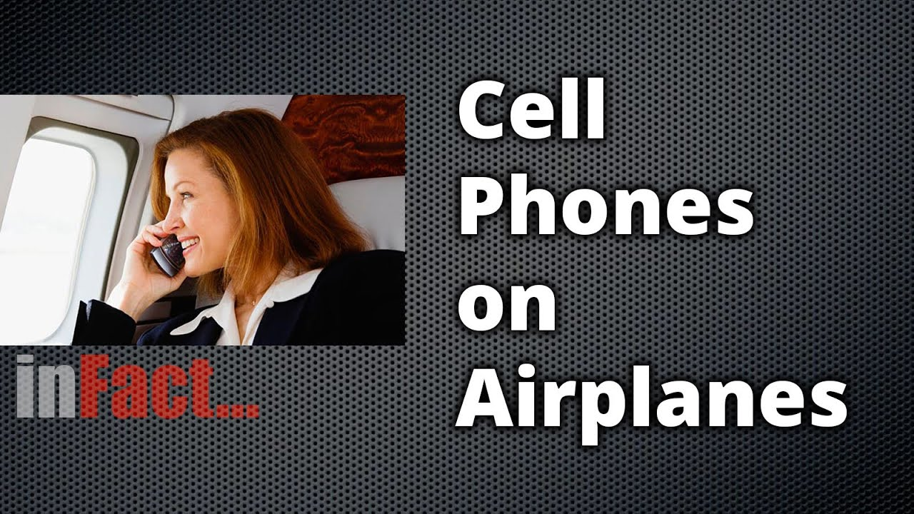 The Definitive Video On Why The Aeroplane Phone Ban Is Stupid