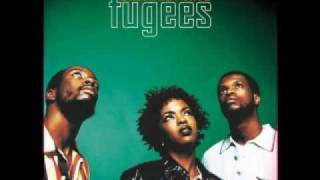 FUGEES Ready or Not