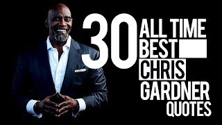30 All Time Best Chris Gardner Quotes | That'll Bring You To Life