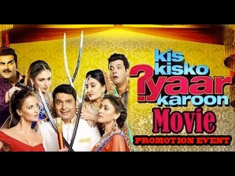 Download Kis Kisko Pyaar Karoon [2015] Kapil Sharma, Simran Kaur, Manjari & Elli, Full Movie Promotion Video! HD Mp4 3GP Video and MP3