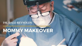 Dr. Reynolds - Mommy Makeover
