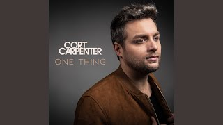 Cort Carpenter One Thing