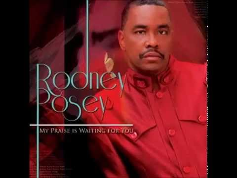 Rodney Posey - Be Exalted