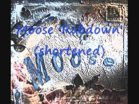 Moose - Rubdown (shortened) Mp3