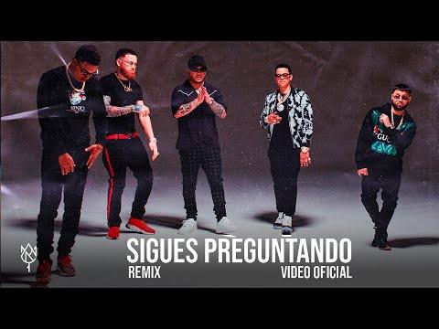 Sigues Preguntando (Remix)