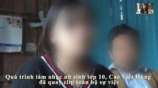 Vụ Nữ sinh lớp 10 tố bị bạn hiếp dâm quay clip tung lên mạng