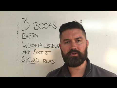 Three Books Every Worship Leader & Artist Should Read Mp3
