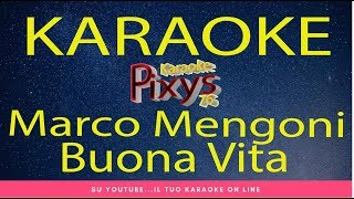 Marco Mengoni   Buona Vita Karaoke