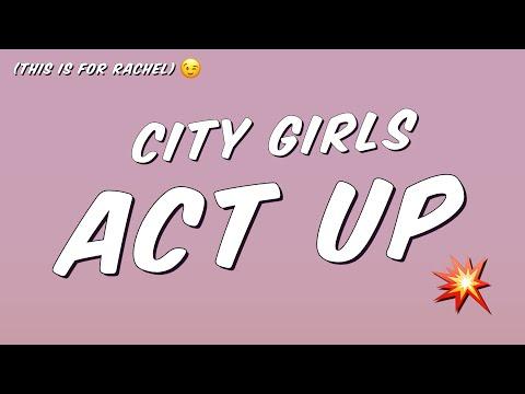 City Girls Act Up