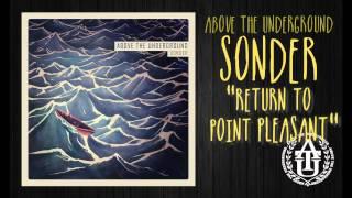 Above The Underground - Return to Point Pleasant