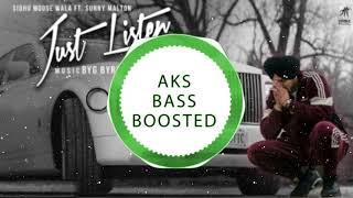 Just Listen [Remix] | Sidhu Moose Wala |AKS BASS BOOSTED | Latest Punjabi Song 2018