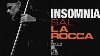 Sal La Rocca - Insomnia