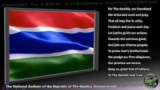 """Gambia National Anthem """"For The Gambia, Our Homeland"""" INSTRUMENTAL with lyrics"""