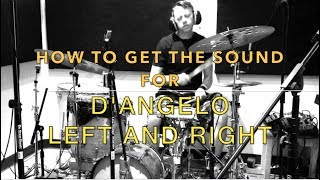 How To Get The Sound For: D'Angelo Left and Right