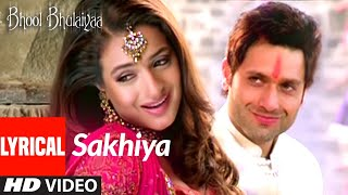 Lyrical: SAKHIYA | BHOOL BHULAIYAA | Ameesha Patel, Shiney Ahuja, Akshay Kumar | Tulsi Kumar |Pritam - Download this Video in MP3, M4A, WEBM, MP4, 3GP