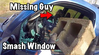Saved Missing Guy From Stolen Car With Cinder Block