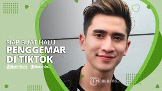 Lewat Tagar #HaluWithVerrell , Verrel Bramasta Siap Bikin Halu Fansnya di Aplikasi TikTok