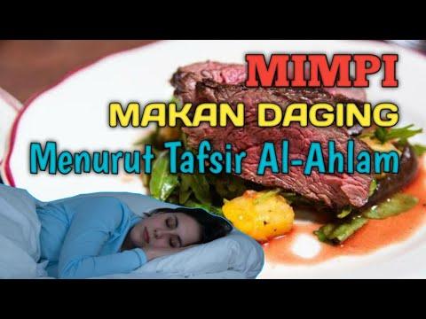 MIMPI MAKAN DAGING (Menurut Tafsir Al-Ahlam)