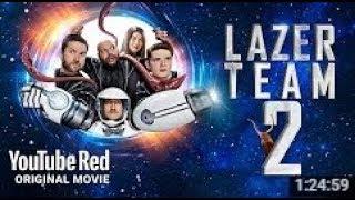 Lazer Team 2 OFFICIAL Full Movie