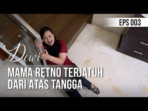 DEWI - Mama Retno Terjatuh Dari Atas Tangga [12 November 2019]