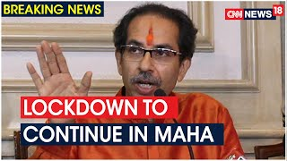 Lockdown Wont Be Lifted After June 30 In Maharashtra: CM Uddhav Thackeray | CNN News18 - Download this Video in MP3, M4A, WEBM, MP4, 3GP
