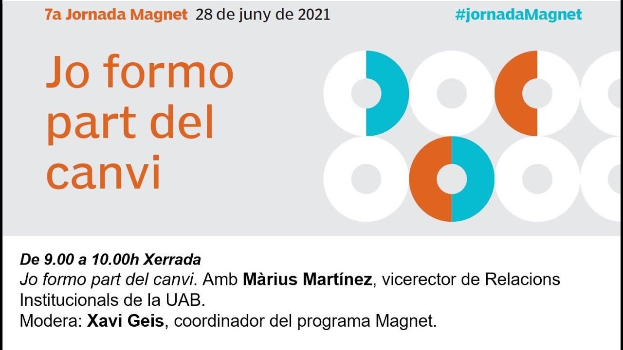 7a Jornada Magnet: jo formo part del canvi, Màrius Martínez