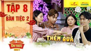 Thiên đường ẩm thực 5   Tập 8 Bàn tiệc 2: Khánh Ngô tê tái khi bị Hạ Anh trả thù phũ phàng
