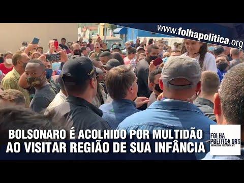 Bolsonaro é acolhido por multidão ao visitar região em que passou a in