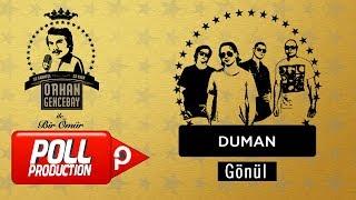 Duman - Gönül - (Orhan Gencebay İle Bir Ömür Vol.1)  ( Official Audio )