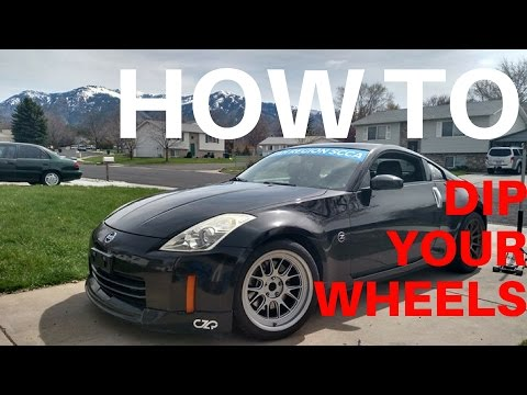 HOW TO DIP YOUR WHEELS   NISSAN 350Z